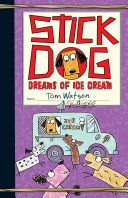 Stick Dog Dreams of Ice Cream Pdf/ePub eBook
