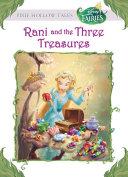 Disney Fairies: Rani and the Three Treasures