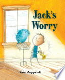 Jack's Worry Sam Zuppardi Cover