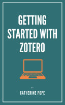 Getting Started with Zotero