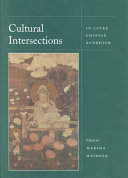 Cultural Intersections in Later Chinese Buddhism