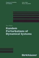 Random Perturbations of Dynamical Systems Book
