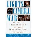 Lights, Camera, War
