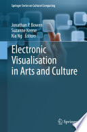 Electronic Visualisation In Arts And Culture PDF