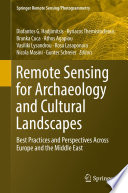Remote Sensing for Archaeology and Cultural Landscapes