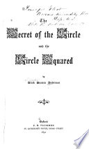 The Secret of the Circle and the Circle Squared