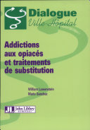 Addictions aux opiacés et traitements de substitution