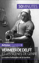Pdf Vermeer de Delft et les scènes de genre Telecharger