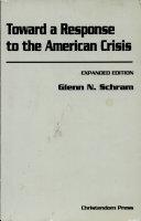 Toward a Response to the American Crisis