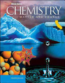 Glencoe Chemistry: Matter and Change, California Student Edition