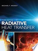 """Radiative Heat Transfer"" by Michael F. Modest"