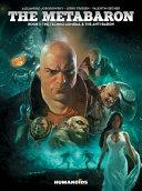The Metabaron #1: The Techno-Admiral & the Anti-Baron