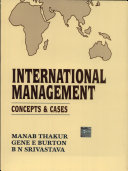 International Management: Concepts and Cases