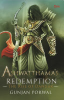 Ashwatthama's Redemption: The Rise of Dandak Pdf/ePub eBook