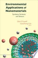 Environmental Applications Of Nanomaterials Synthesis Sorbents And Sensors Book PDF