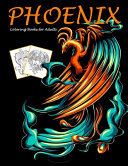 Phoenix Coloring Books for Adults Book