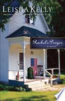 Rachel s Prayer  Country Road Chronicles Book  2
