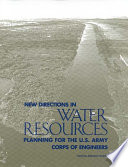 New Directions in Water Resources Planning for the U S  Army Corps of Engineers