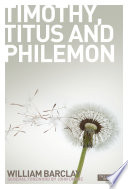 New Daily Study Bible The Letters To Timothy Titus Philemon