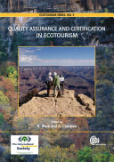 Quality Assurance and Certification in Ecotourism