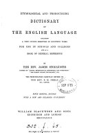 Etymological and pronouncing dictionary of the English language