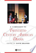 A Companion To Twentieth Century American Drama