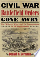 Civil War Battlefield Orders Gone Awry
