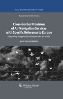 Cross-border Provision of Air Navigation Services with Specific Reference to Europe