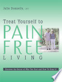 Treat Yourself to Pain Free Living