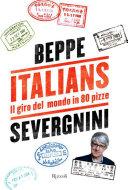 Italians. Il giro del mondo in 80 pizze