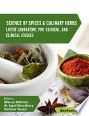 Science Of Spices And Culinary Herbs   Latest Laboratory  Pre Clinical  And Clinical Studies