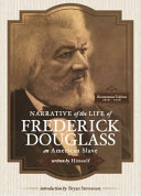 Narrative of the Lie of Frederick Douglass  an American Slave  Written by Himself  Annotated