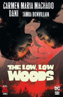 The Low, Low Woods (Hill House Comics) Carmen Maria Machado Cover