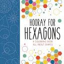 Hooray for Hexagons