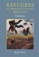 Refugees in Twentieth Century Britain