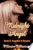 Midnight Angel  Book 2  Angelfire II Quartet Book
