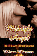 Pdf Midnight Angel, Book 2: Angelfire II Quartet