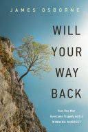 Will Your Way Back