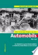 Der holprige Siegeszug des Automobils 1895-1930  : zur Motorisierung des Strassenverkehrs in Frankreich, Deutschland und der Schweiz