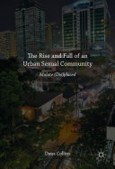 The Rise and Fall of an Urban Sexual Community