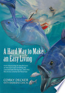 A Hard Way to Make an Easy Living Book PDF