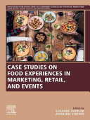 Pdf Case Studies on Food Experiences in Marketing, Retail, and Events Telecharger