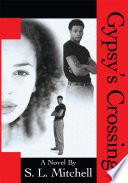 Gypsy's Crossing
