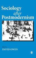 Sociology after postmodernism