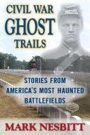 Civil War Ghost Trails