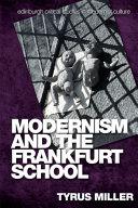 Modernism and the Frankfurt School [Pdf/ePub] eBook