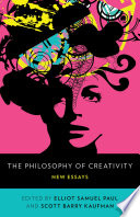 The Philosophy of Creativity