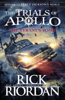 The Tyrant s Tomb  the Trials of Apollo Book 4