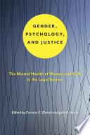 Gender, Psychology, and Justice