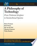 A Philosophy of Technology